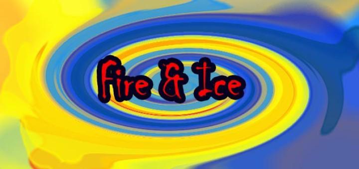 Fire 'n' Ice